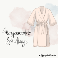 Morgenmantel Sew-Along - Teil 1