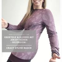 CraSy - Sylvie Rasch - Oberteile & Kleider aus Jersey nähen