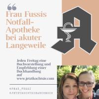Frau Fussis Lese-Notfall-Apotheke