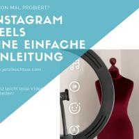 Anleitung zur Erstellung von Instagram Reels